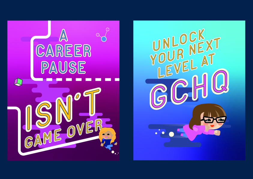 Two illustrations from the GCHQ campaign shown side by side. The image on the left reads 'A career pause isn't game over', next to a floating avatar of a female character. The right-side image reads 'Unlock your next level at GCHQ' above a female avatar wearing glasses, who is flying across the image like a superhero.