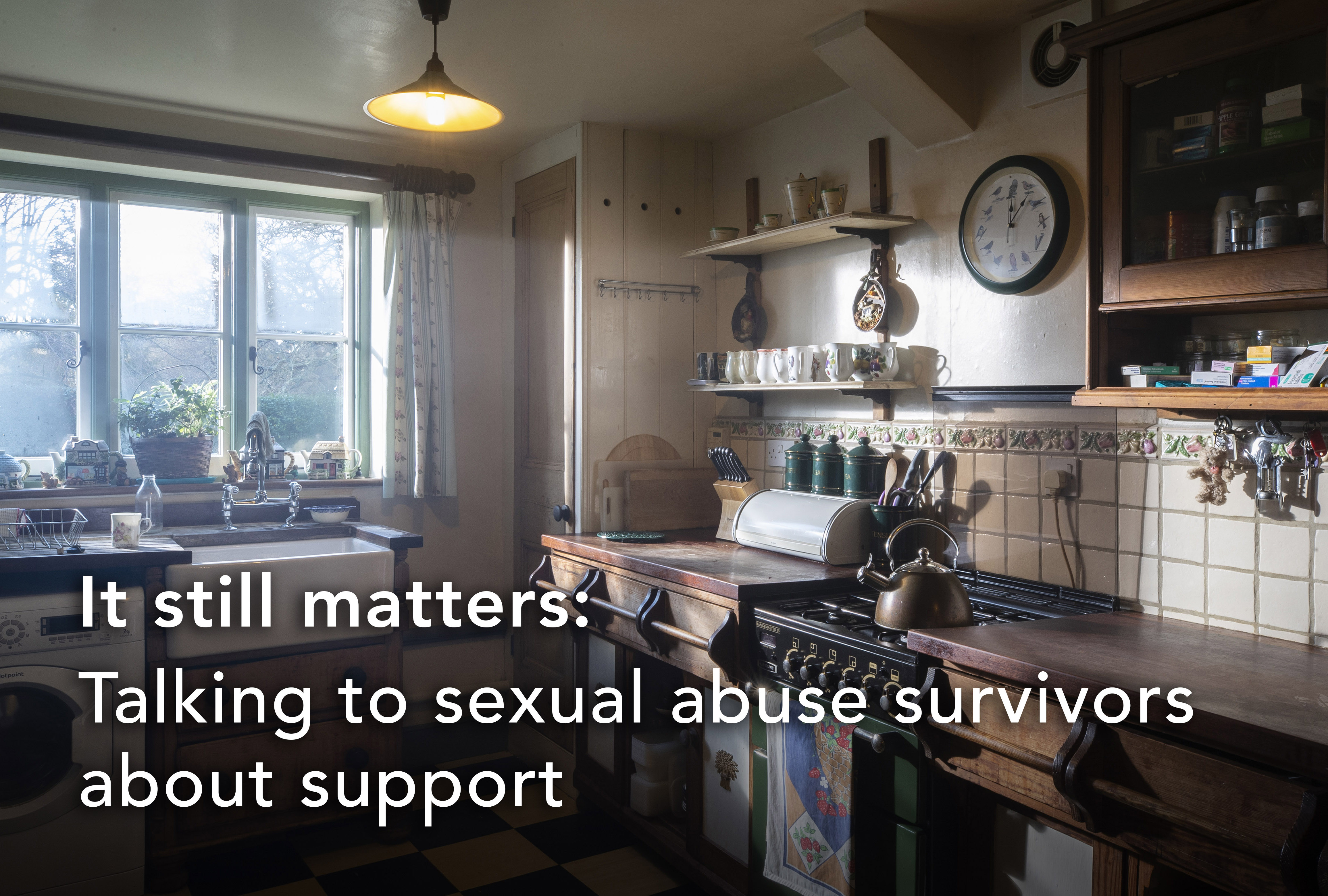 The words 'It still matters: Talking to sexual abuse survivors about support' are overlaid on a photograph of a typical 1980s kitchen. A sink, washing machine and hob with a kettle are visible. Daylight streams in through a window. The tiles and crockery have bird and plant patterns evocative of the era.