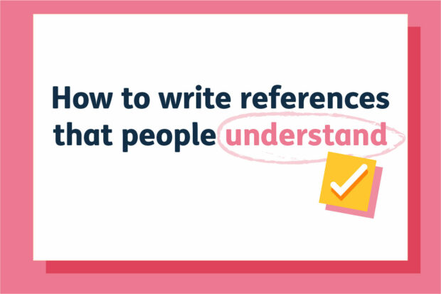 How to write references that people understand