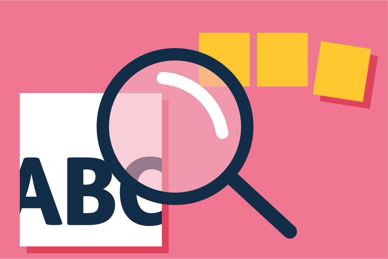 Illustration of the letters ABC seen through a magnifying glass. It's on a pink background and three blank yellow post-it notes appear in the top right corner.